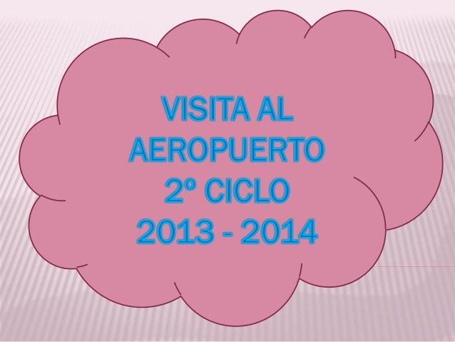 Visita aeropuerto 2º ciclo 13 14