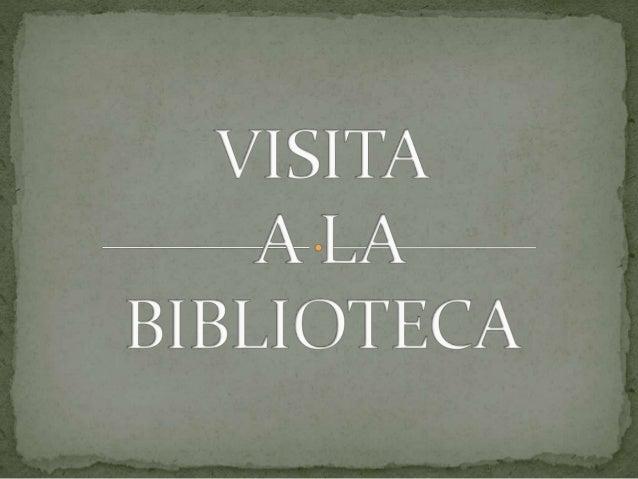  PARA VER LA IMPORTANCIA DE LOS LIBROS, REALIZAMOS UNA SALIDA A LA BIBLIOTECA.  ALLI SE ENCUENTRAN LOS CARTELES QUE HEMO...