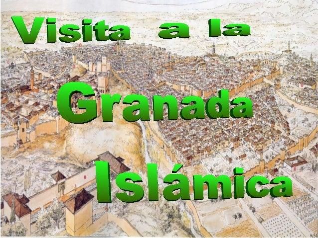 Visita a la granada musulmana