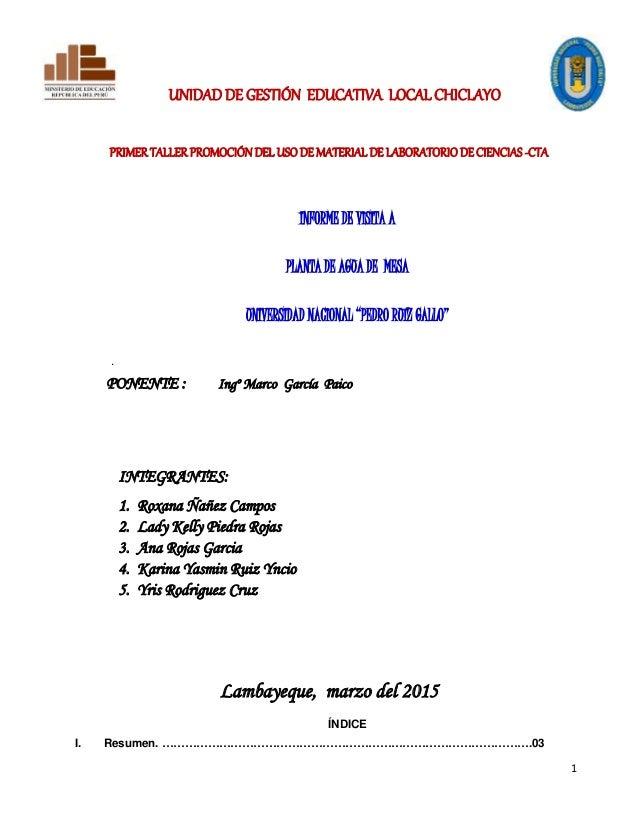1 UNIDAD DE GESTIÓN EDUCATIVA LOCAL CHICLAYO PRIMER TALLER PROMOCIÓN DEL USO DE MATERIAL DE LABORATORIO DE CIENCIAS -CTA I...