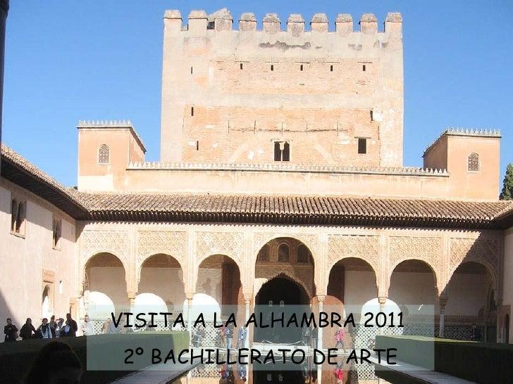 Álbum de fotografías por ELENA VISITA A LA ALHAMBRA 2011  2º BACHILLERATO DE ARTE