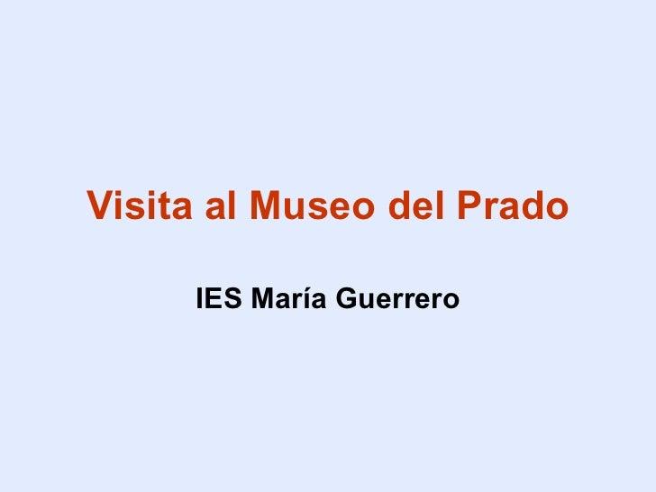Visita al Museo del Prado IES María Guerrero