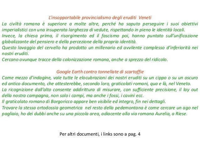 I VENETI DEI PRAI.  IL LINGUAGGIO DEL TERRITORIO, ESPLORATO CON GOOGLE EARTH  Slide 2