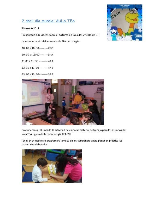 2 abril día mundial AULA TEA 23 marzo 2018 Presentación de videos sobre el Autismo en las aulas 2º ciclo de EP y a continu...