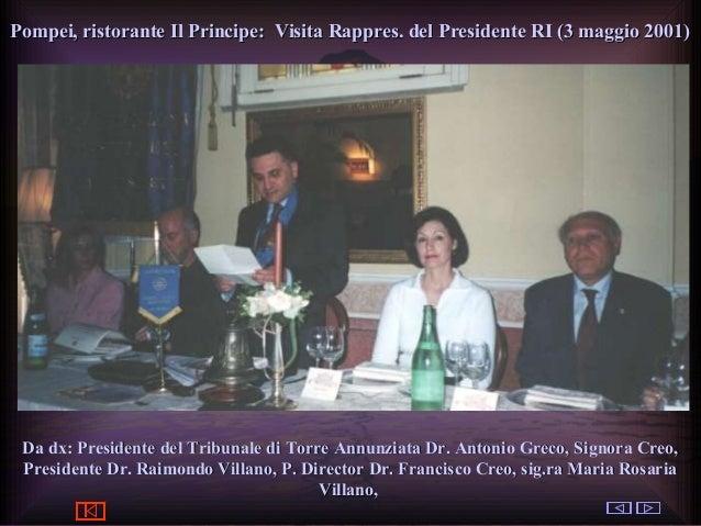 ClubPompeiOplontiVesuvio Est ROTARY © by Raimondo Villano Pompei, ristorante Il Principe: Visita Rappres. del Presidente R...
