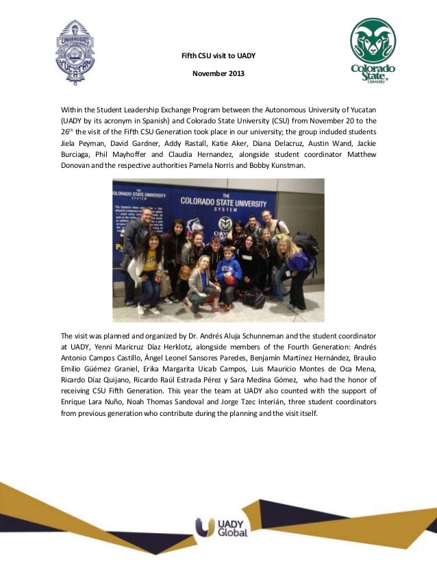 Fifth CSU visit to UADY November 2013  Within the Student Leadership Exchange Program between the Autonomous University of...