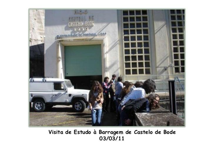Visita de Estudo à Barragem de Castelo de Bode<br />03/03/11<br />