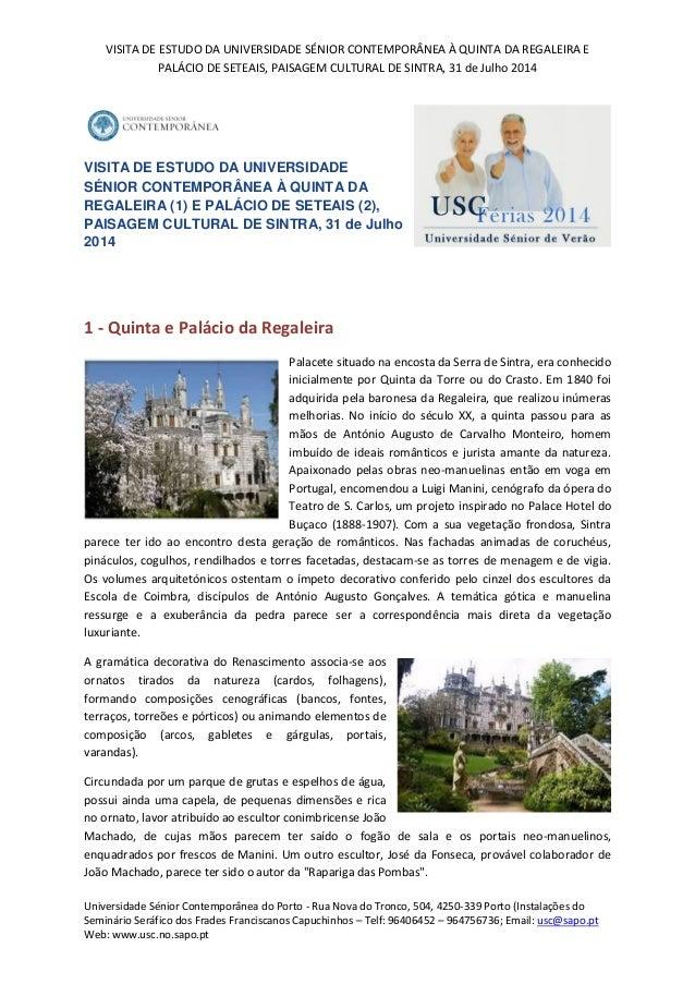 VISITA DE ESTUDO DA UNIVERSIDADE SÉNIOR CONTEMPORÂNEA À QUINTA DA REGALEIRA E PALÁCIO DE SETEAIS, PAISAGEM CULTURAL DE SIN...
