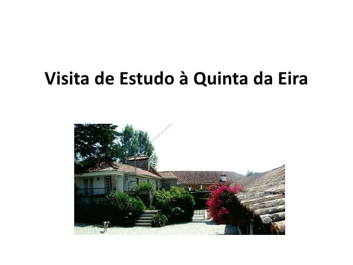 Visita de Estudo à Quinta da Eira