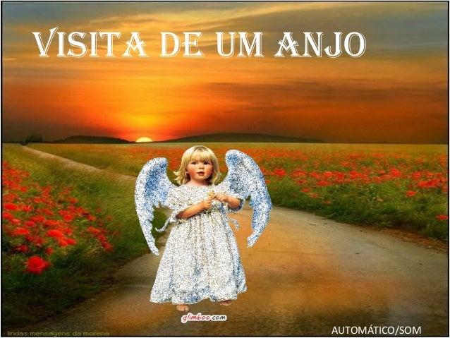 Visita de um anjo AUTOMÁTICO/SOM