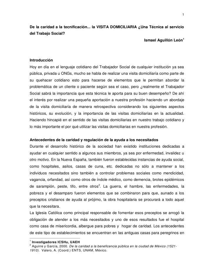 1De la caridad a la tecnificación... la VISITA DOMICILIARIA ¿Una Técnica al serviciodel Trabajo Social?                   ...