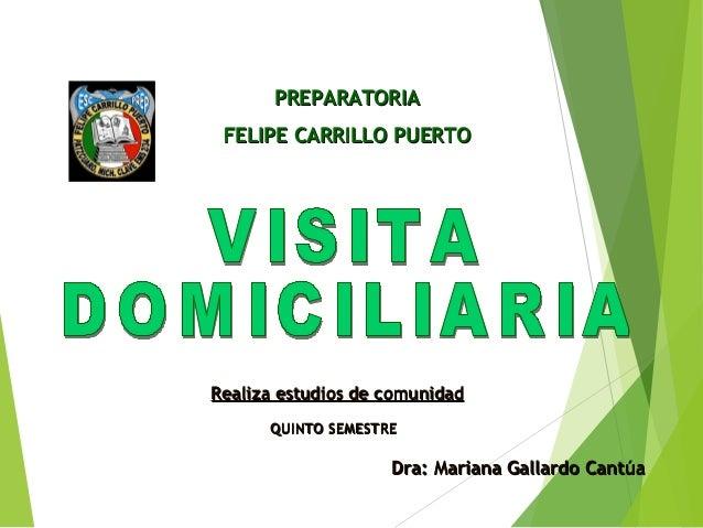PREPARATORIAPREPARATORIA FELIPE CARRILLO PUERTOFELIPE CARRILLO PUERTO Dra: Mariana Gallardo CantúaDra: Mariana Gallardo Ca...