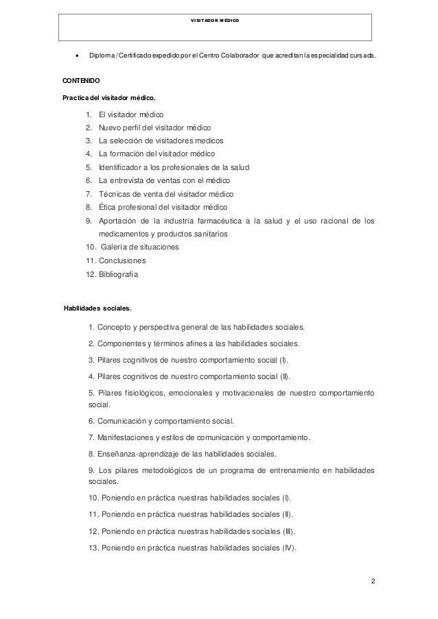 2 VISITADOR MÉDICO  Diploma /Certificado expedido por el Centro Colaborador que acreditan la especialidad cursada. CONTEN...
