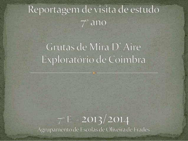 No âmbito das disciplinas de Ciências Físico Químicas, Geografia, E.V., Português e Inglês, realizamos uma visita de estud...