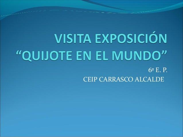 6º E. P. CEIP CARRASCO ALCALDE