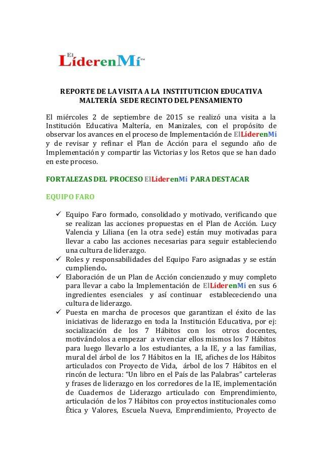 REPORTE DE LA VISITA A LA INSTITUTICION EDUCATIVA MALTERÍA SEDE RECINTO DEL PENSAMIENTO El miércoles 2 de septiembre de 20...