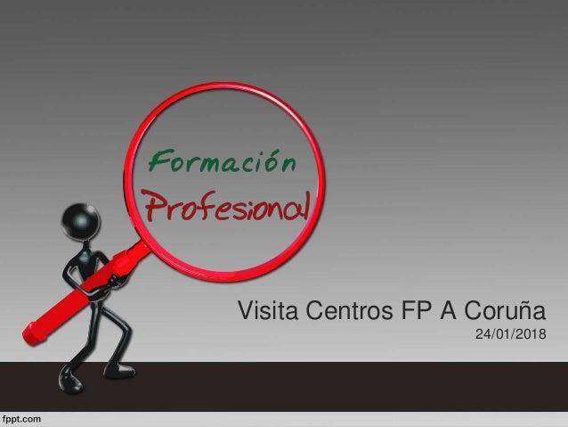 Visita Centros FP A Coruña 24/01/2018