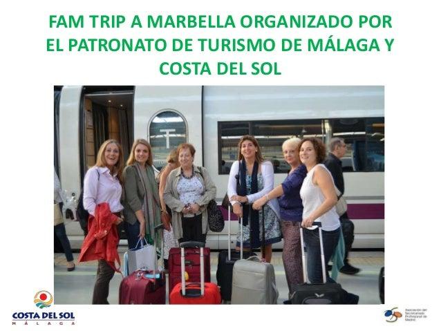 FAM TRIP A MARBELLA ORGANIZADO POR EL PATRONATO DE TURISMO DE MÁLAGA Y COSTA DEL SOL  por Claudia