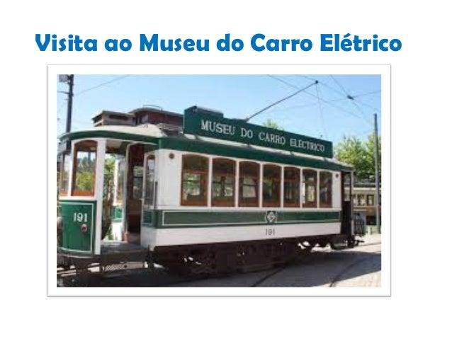 Visita ao Museu do Carro Elétrico