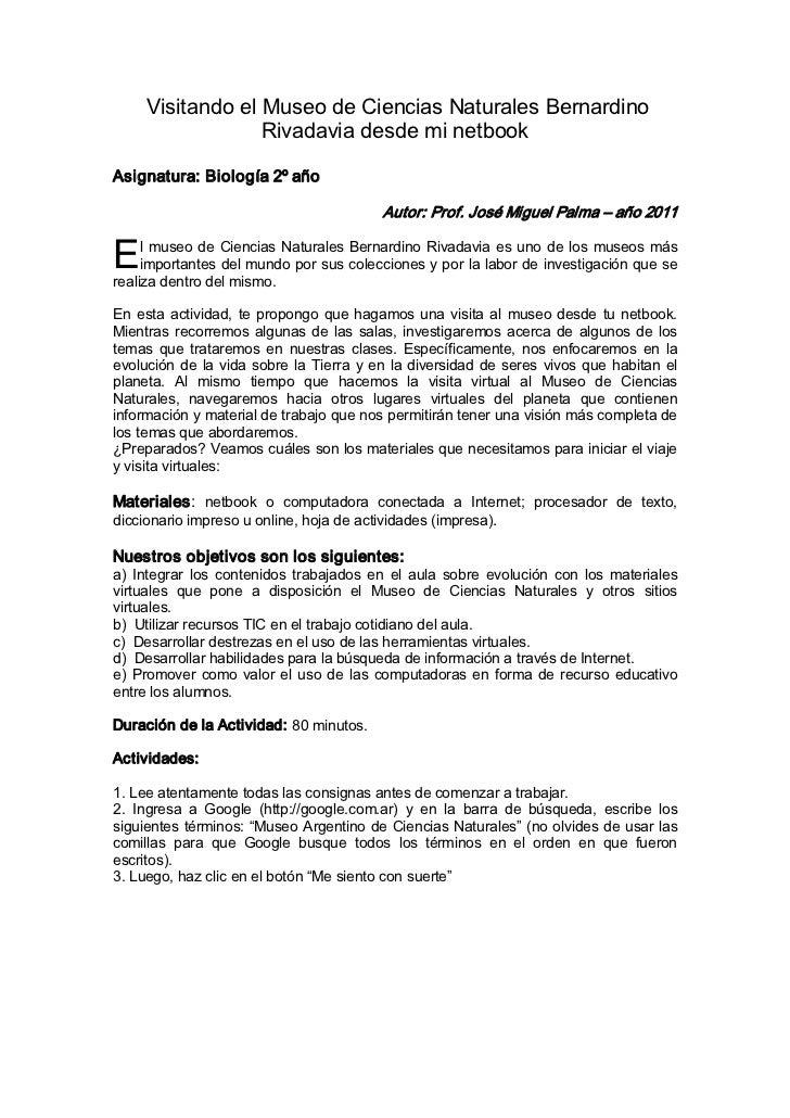 VisitandoelMuseodeCienciasNaturalesBernardino                  RivadaviadesdeminetbookAsignatura:Biología2ºa...