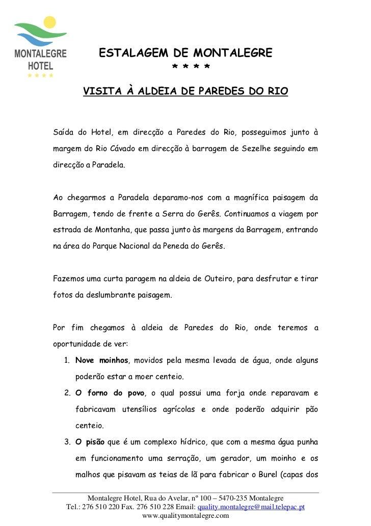 ESTALAGEM DE MONTALEGRE                       * * * *        VISITA À ALDEIA DE PAREDES DO RIOSaída do Hotel, em direcção ...