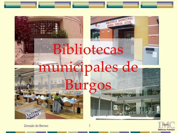 Bibliotecas          municipales de             BurgosGonzalo de Berceo   1