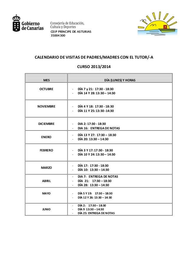 CEIP PRÍNCIPE DE ASTURIAS 35004300  CALENDARIO DE VISITAS DE PADRES/MADRES CON EL TUTOR/-A CURSO 2013/2014 MES  DÍA (LUNES...