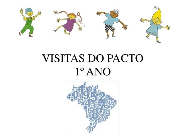 VISITAS DO PACTO  1º ANO