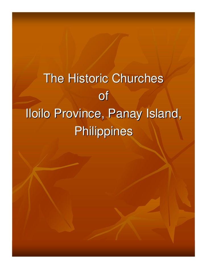 The Historic Churches               ofIloilo Province, Panay Island,          Philippines