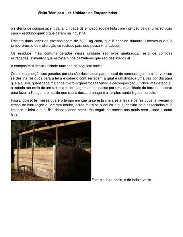 Visita Técnica a Lar- Unidade de Empacotados o sistema de compostagem da lar unidade de empacotados é feita com intenção d...