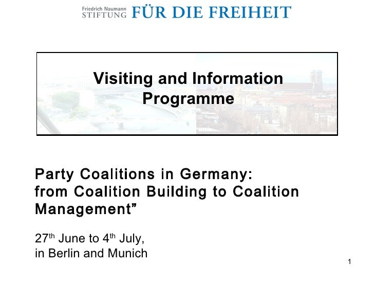 Visiting and Information                   Programme    Party Coalitions in Germany: from Coalition Building to Coalition ...