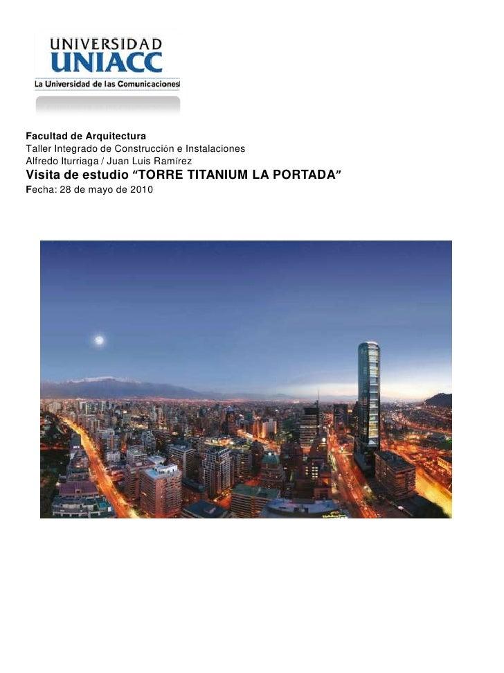 Facultad de Arquitectura<br />Taller Integrado de Construcción e Instalaciones <br />Alfredo Iturriaga / Juan Luis Ramírez...