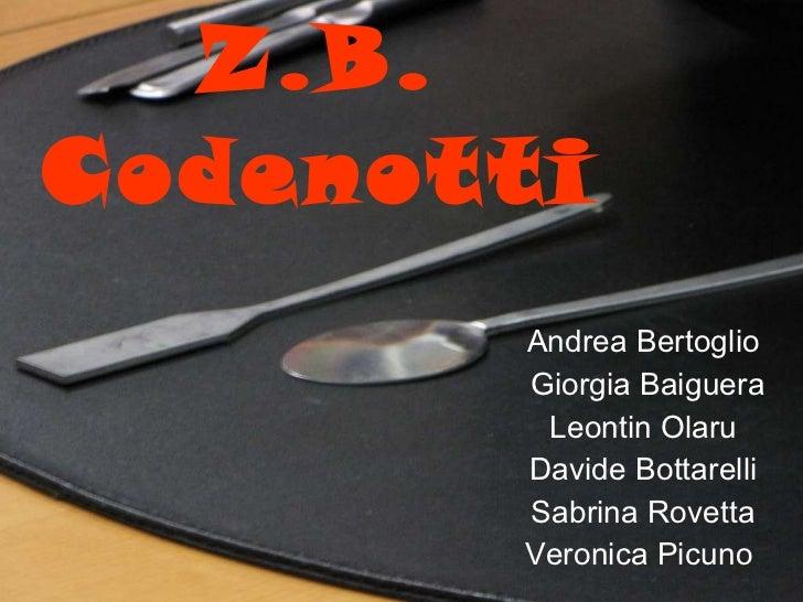 Z.B. Codenotti Andrea Bertoglio Giorgia Baiguera Leontin Olaru Davide Bottarelli Sabrina Rovetta Veronica Picuno