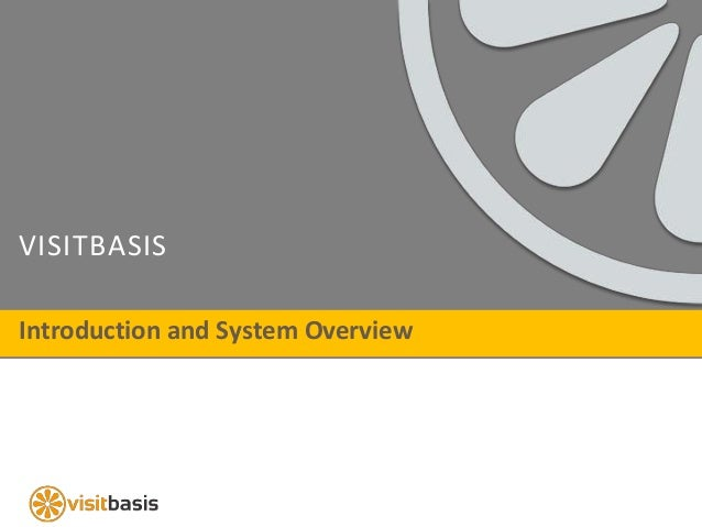 VISITBASIS Introduction and System Overview