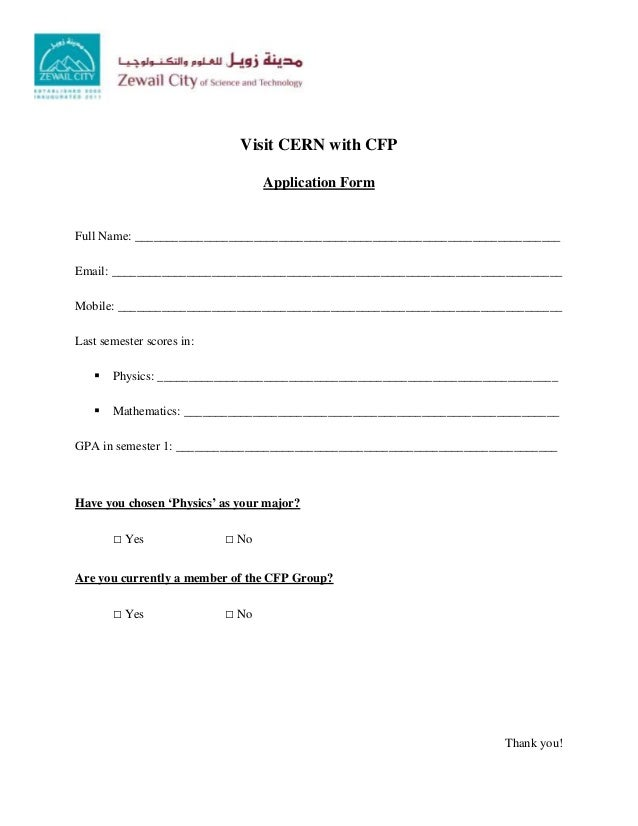 Visit CERN with CFP Application Form Full Name: ____________________________________________________________________ Email...