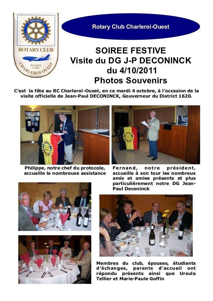 Rotary Club Charleroi-Ouest                              SOIREE FESTIVE                       Visite du DG J-P DECONINCK  ...