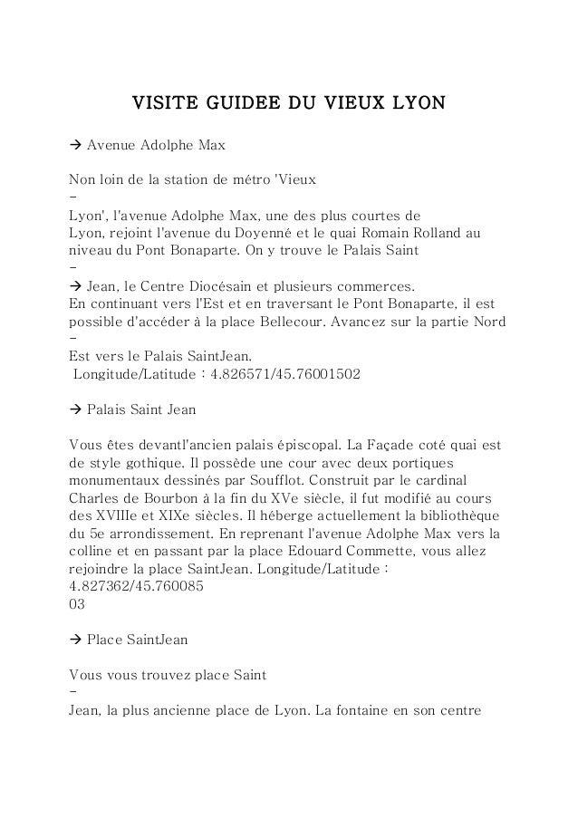 VISITE GUIDEE DU VIEUX LYON  à Avenue Adolphe Max  Non loin de la station de métro 'Vieux  -  Lyon', l'avenue Adolphe Max...