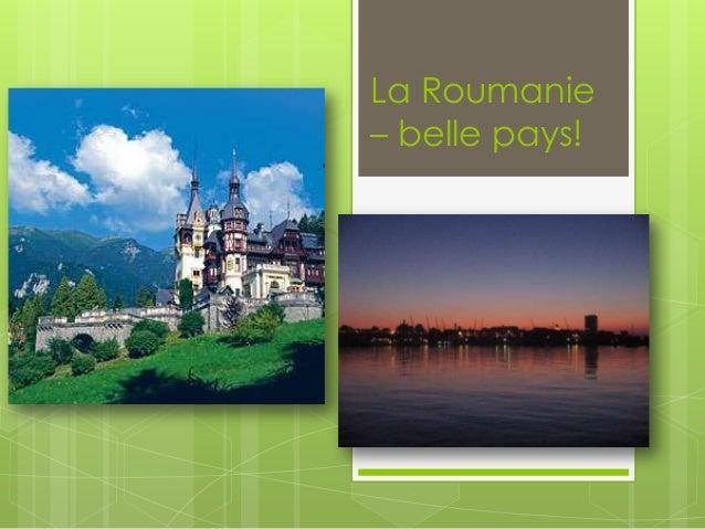 La Roumanie – belle pays!