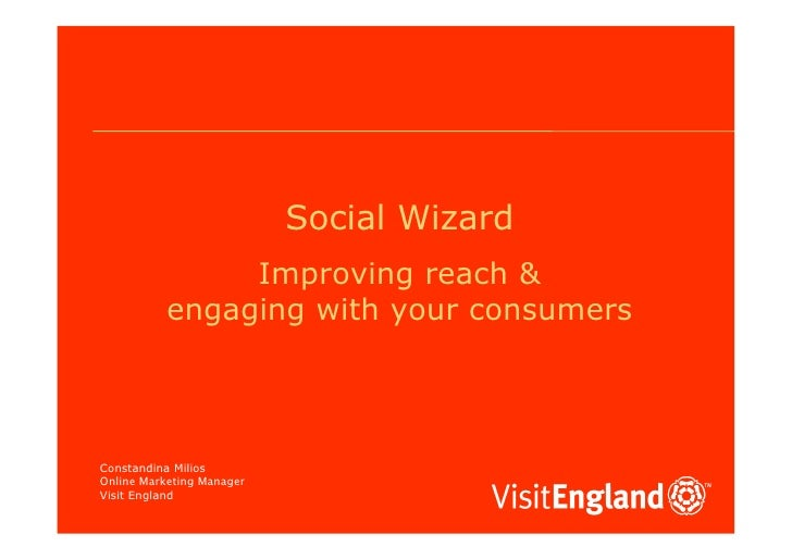 Social Wizard                 Improving reach &            engaging with your consumers     Constandina Milios Online Mark...