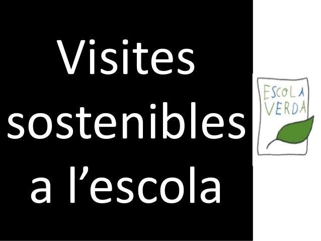 Visites sostenibles a l'escola