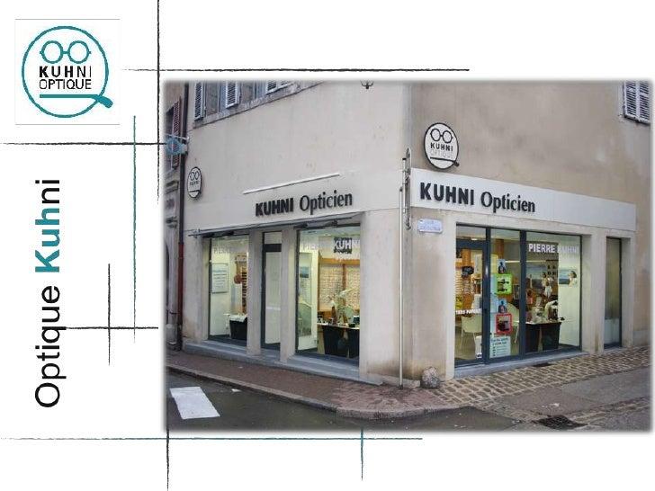 Visite virtuelle Optique Kuhni - Poligny