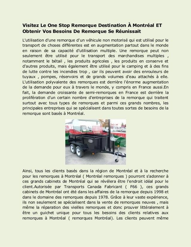 Visitez Le One Stop Remorque Destination À Montréal ET Obtenir Vos Besoins De Remorque Se Réunissait  L'utilisation d'une ...