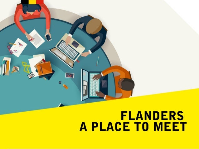 FLANDERS A PLACE TO MEET