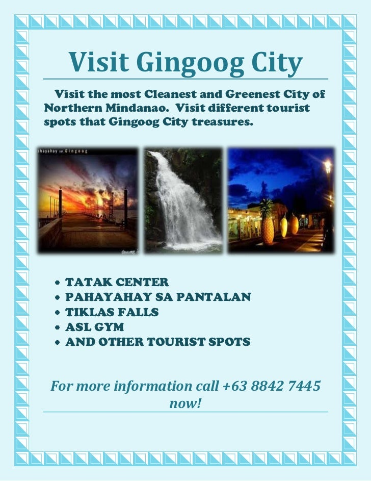 Visit Gingoog City<br />3752850117792520002501177925-2286001177925Visit the most Cleanest and Greenest City of Northern Mi...