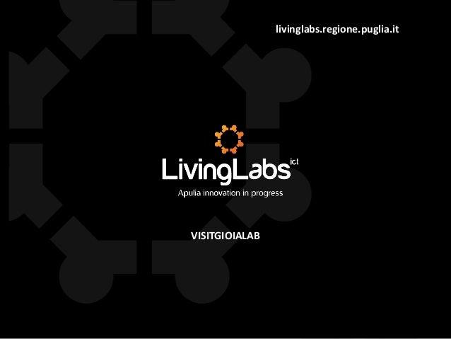 livinglabs.regione.puglia.it VISITGIOIALAB