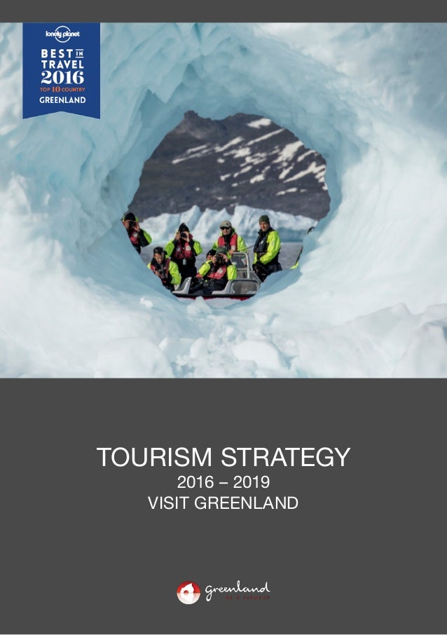 1 TOURISM STRATEGY 2016 – 2019 VISIT GREENLAND