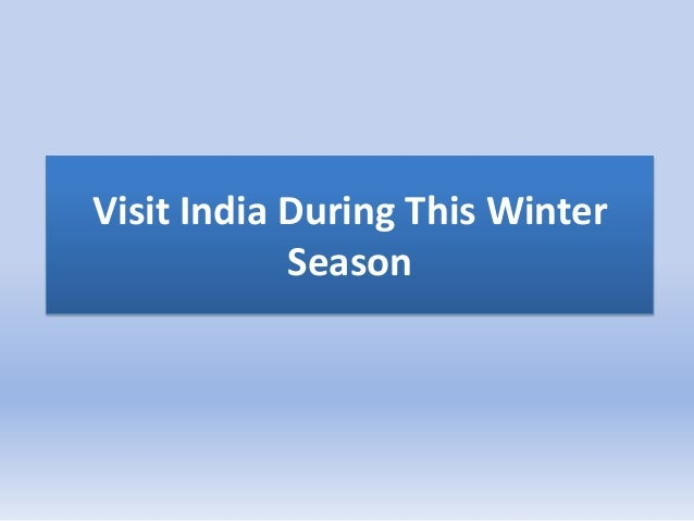 Visit India During This WinterSeason