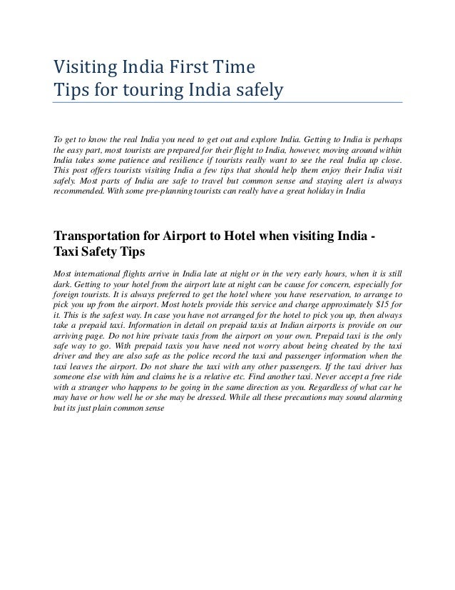 Visiting India First Time Tips for touring India safely To get to know the real India you need to get out and explore Indi...