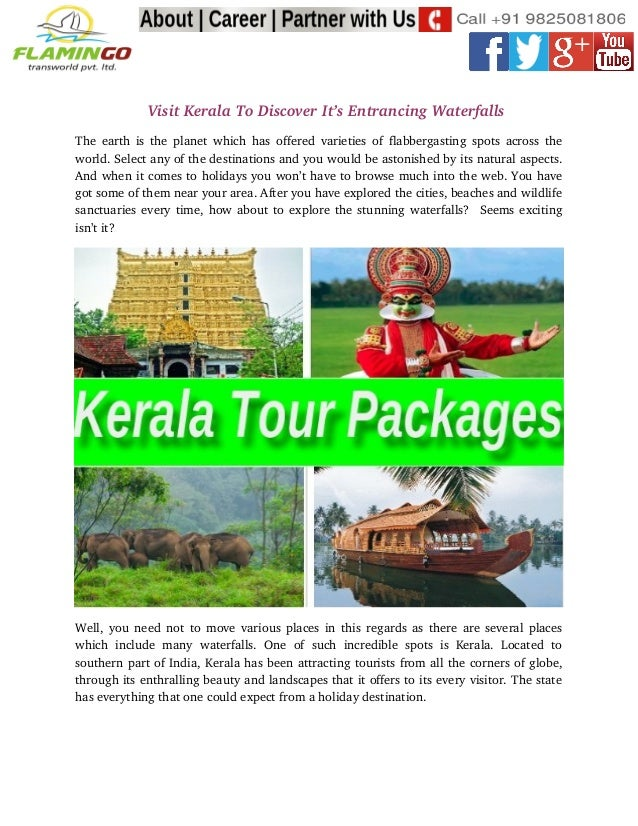 Visit Kerala To Discover It's Entrancing Waterfalls The earth is the planet which has offered varieties o...