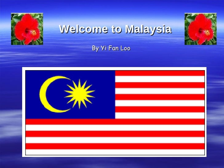 Welcome to Malaysia By Yi Fan Loo
